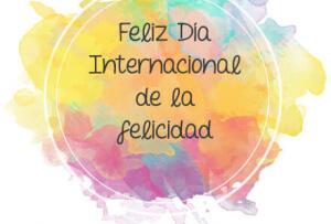 20 de marzo – Día Internacional de la Felicidad
