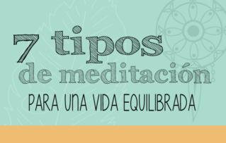 7 Diferentes Tipos De Meditación  para una Vida Equilibrada