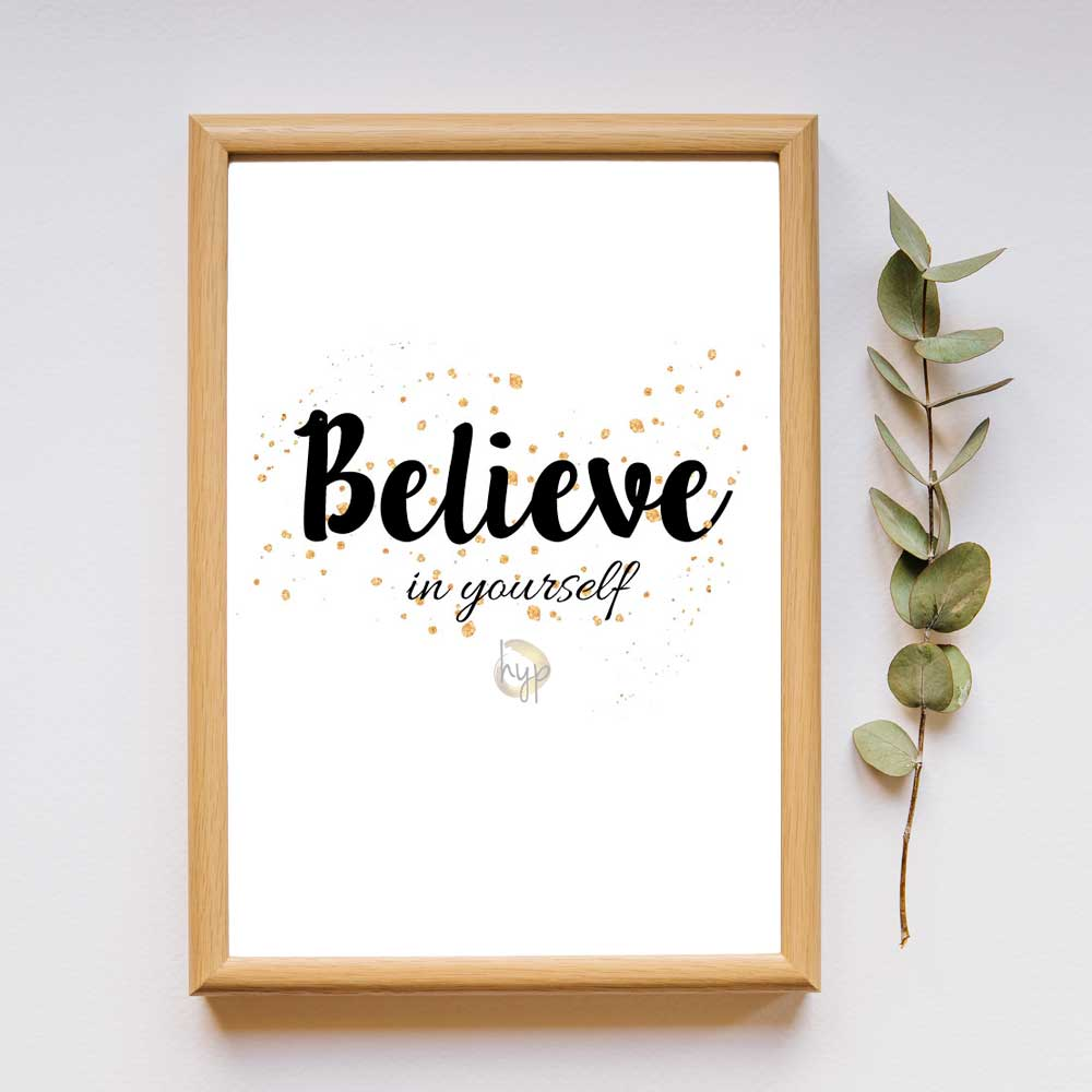 Believe in yourself - quote
