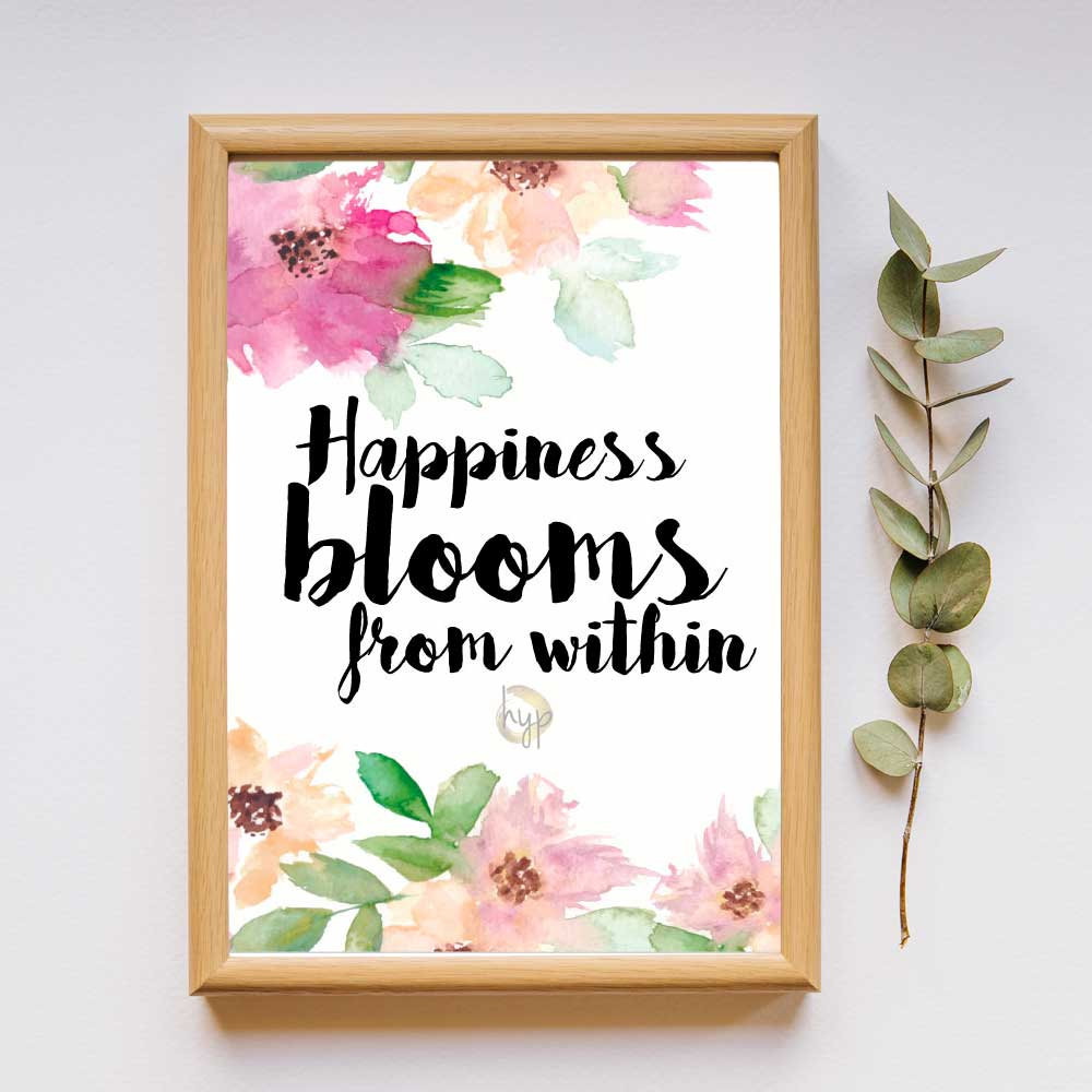 Happiness blooms form within quote