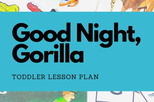 goodnight gorilla lesson plan